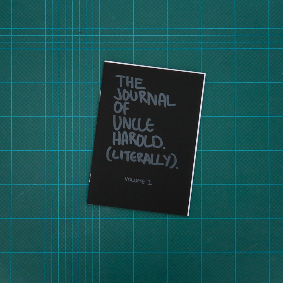 The Journal of Uncle Harold (Literally) - Volume 1, by Uncle Harold, collection of the Christchurch/Otautahi Zine Library (Photo credit: Jane Maloney/MK Press)