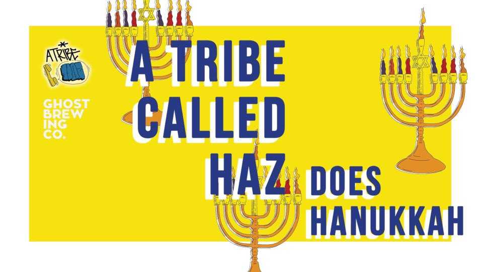 A Tribe Called Haz Does Hanukkah