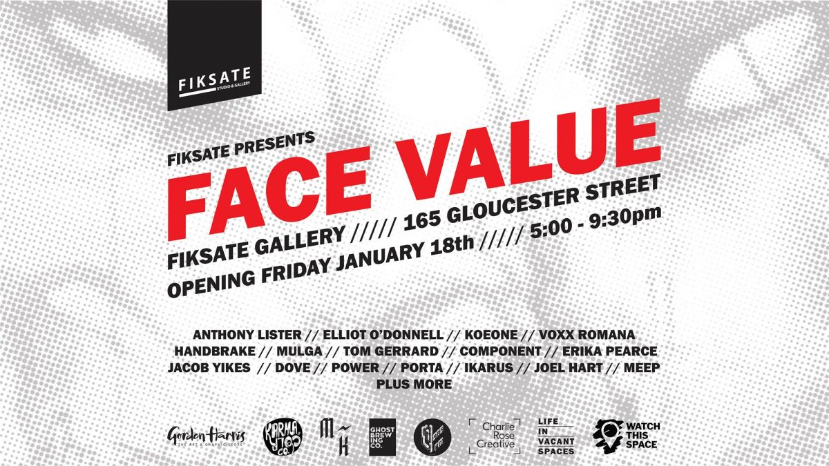 Face Value, Fiksate Gallery, January 18 - February 15, 2019 165 Gloucester Street, Christchurch, New Zealand
