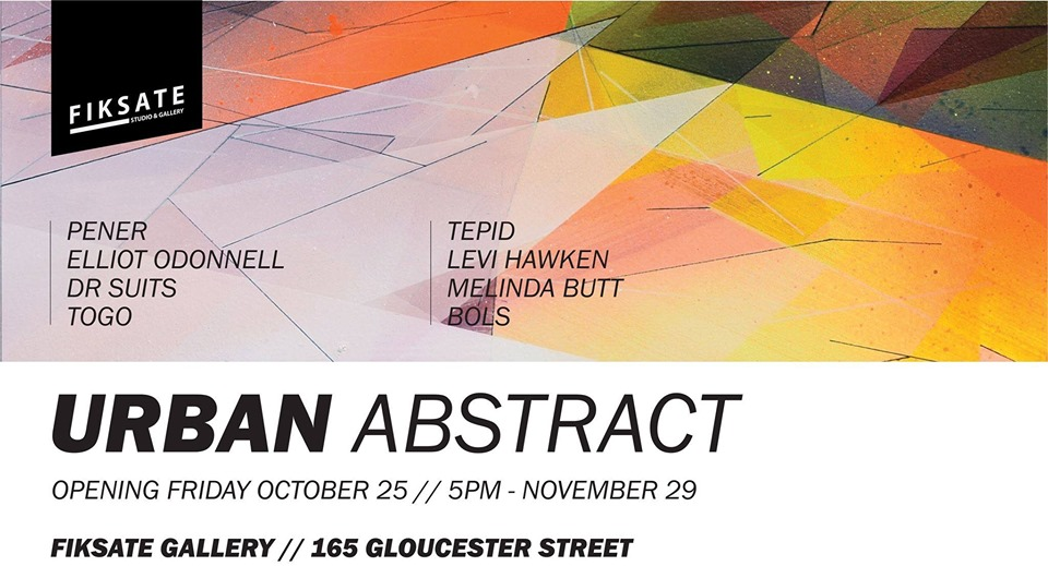 Urban Abstract at Fiksate, Friday 25 October