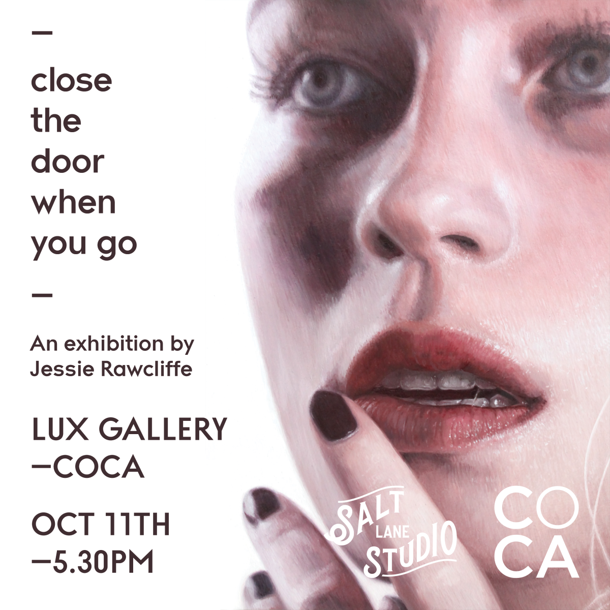 Jessie Rawcliffe – Close the Door When You Go at LUX Gallery