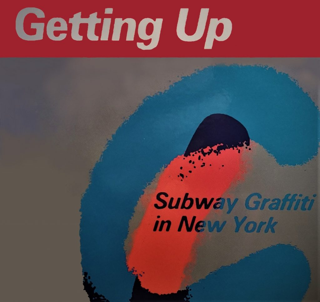 The cover of Getting Up a book, featuring the effect of spray paint