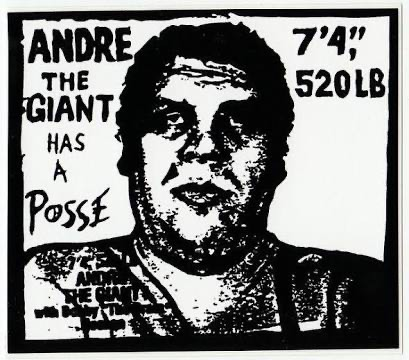 A photgrpah of the iconic Andre the Giant has a Posse sticker