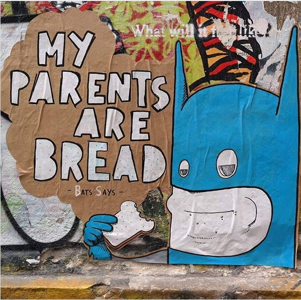 My Parents are Bread, paste up in Berlin. (Photo supplied by Bulky Savage)