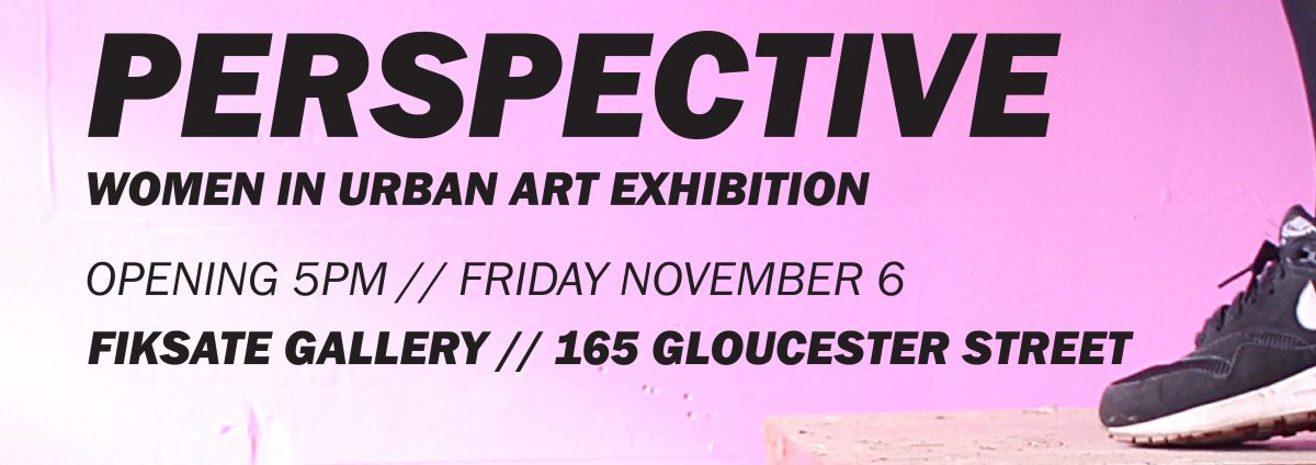 Perspective: Women in Urban Art @ Fiksate Studio & Gallery