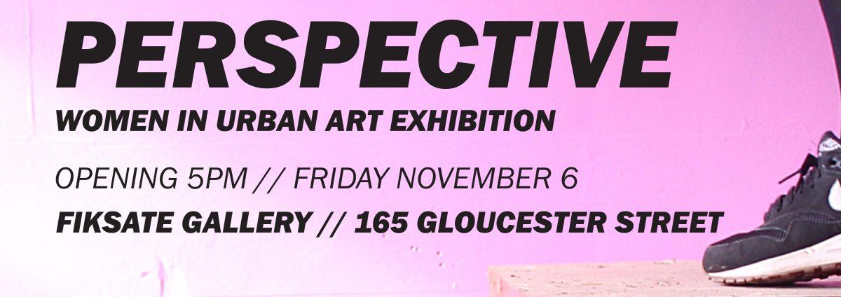 Perspective: Women in Urban Art @ Fiksate Studio & Gallery